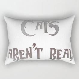 Cats Aren't Real Rectangular Pillow