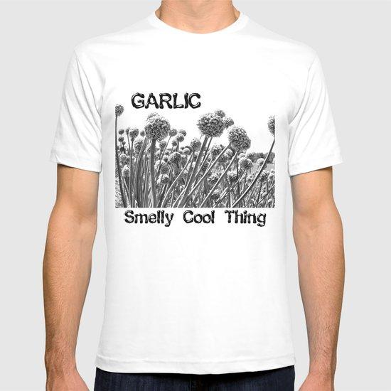 Garlic Fields Forever T-shirt