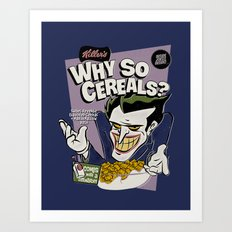 Why So Cereals? Art Print