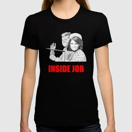 JFK Assassination: Inside Job! T-shirt