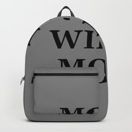 """"""" MOMS WILL BE MOMS"""" UNIVERSAL TRUTH FOLK SAYINGS Backpack"""
