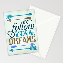 Follow your dream , quotes , inspirational quote Stationery Cards