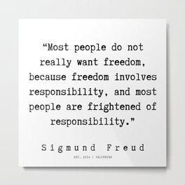 4  |   Sigmund Freud Quotes | 190926 Metal Print