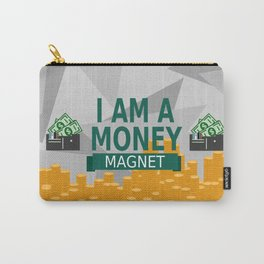 Positive Affirmation I am a money magnet Carry-All Pouch