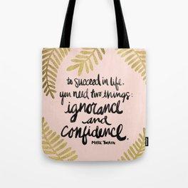 Ignorance & Confidence #2 Tote Bag