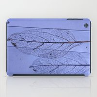 leaf iPad Cases featuring leaf by Bunny Noir