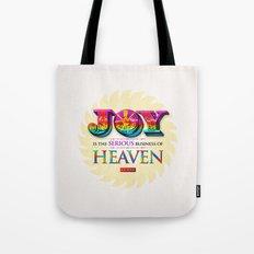 Serious Joy Tote Bag