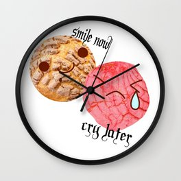smile now, cry later Wall Clock