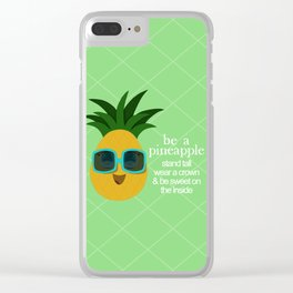 Be a Pineapple Clear iPhone Case