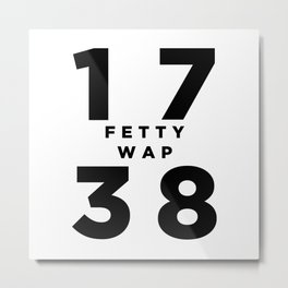 1738 Fetty Wap Metal Print
