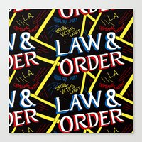 law Canvas Prints featuring LAW & ORDER by Josh LaFayette