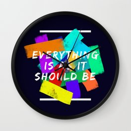 Everything is as it Should Be - Motivational Quote Wall Clock