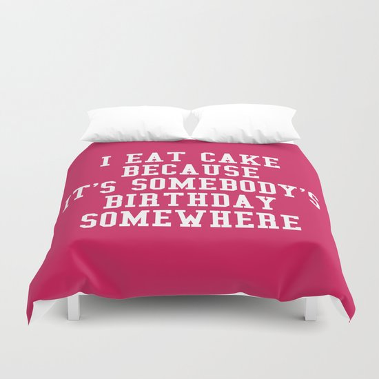 I Eat Cake Funny Quote Duvet Cover