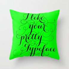 Pretty Typeface. Throw Pillow
