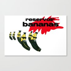 reservoir bananas Canvas Print