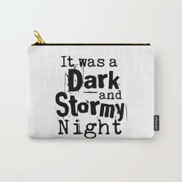 It Was a Dark and Stormy Night Carry-All Pouch
