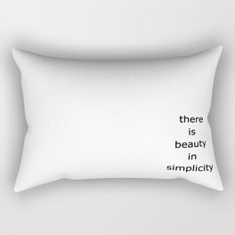 there is beaty in simplicity Rectangular Pillow