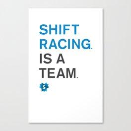 is a team Canvas Print