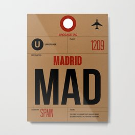 MAD Madrid Luggage Tag 2 Metal Print