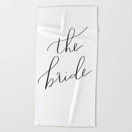 the bride Beach Towel