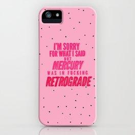 Mercury Retrograde pt. 2 iPhone Case