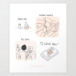 """Many Ways to Say """"I love you."""" Art Print"""