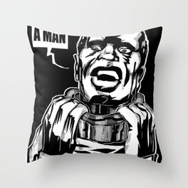 I AM A MAN! Throw Pillow