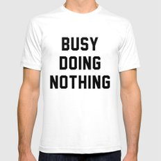 Busy Doing Nothing Mens Fitted Tee White SMALL