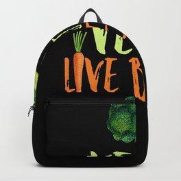 Vegans Live Better Backpack
