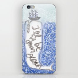 I'll be your ocean iPhone Skin