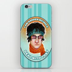 I am Darren Nichols. Deal with THAT. iPhone & iPod Skin