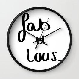 Fab u lous Wall Clock