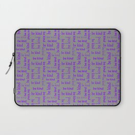 Be Kind Quote Kindness Motivational Inspirational  Laptop Sleeve