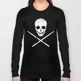 Skull And Drum Sticks | Design For Drummers Long Sleeve T-shirt