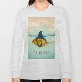 Be Brave - Brilliant Disguise Long Sleeve T-shirt