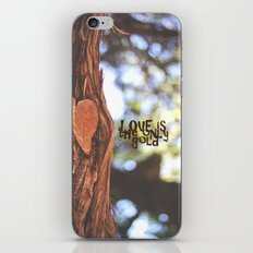 Love is the only gold iPhone & iPod Skin