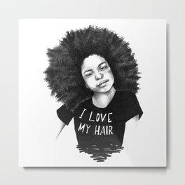 I love my hair Metal Print