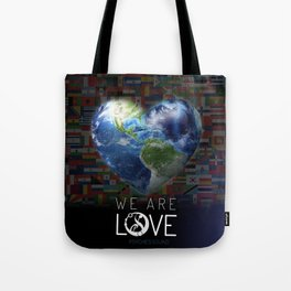 """We Are Love """"Your  Love"""" Tote Bag"""