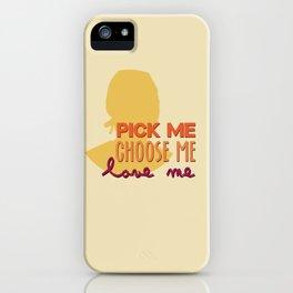 pick me iPhone Case