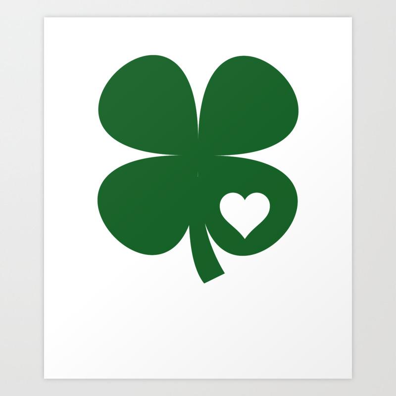 Clover Heart Irish Green St Patrick S Day Shamrock Art Print By Teepsy Society6