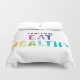 New Year's Resolution Poster - TODAY I WILL EAT HEALTHY Duvet Cover