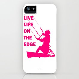Live Life On The Edge Neon Pink Kitebeach iPhone Case