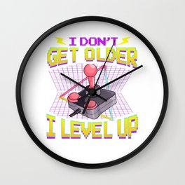 Funny Gaming I Don't Get Older I Level Up Birthday Wall Clock