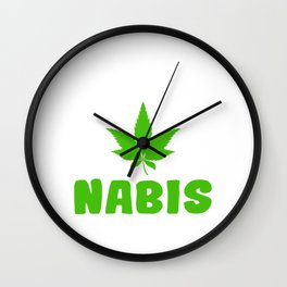 """A Nice Cannabis Tee For High Persons """"Yes We Can Nabis"""" T-shirt Design Green Plants Smoking Weeds Wall Clock"""