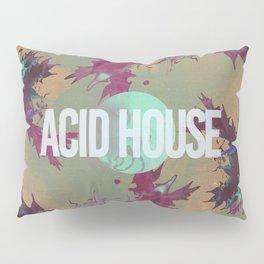 Acid House IV Pillow Sham