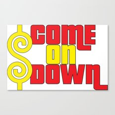 Come On Down Canvas Print
