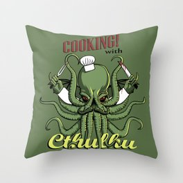 Cooking! with Cthulhu Throw Pillow