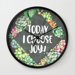 Today I Choose Joy Chalkboard Wall Clock