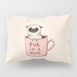 Pug in a Mug Pillow Sham