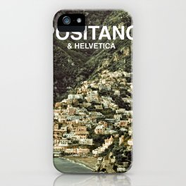 Positano & Helvetica iPhone Case